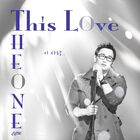 The One - This Love Part.1