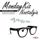 Monday Kiz - Nostalgia Part 3