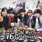 V6 - Oh! My! Goodness!-CD