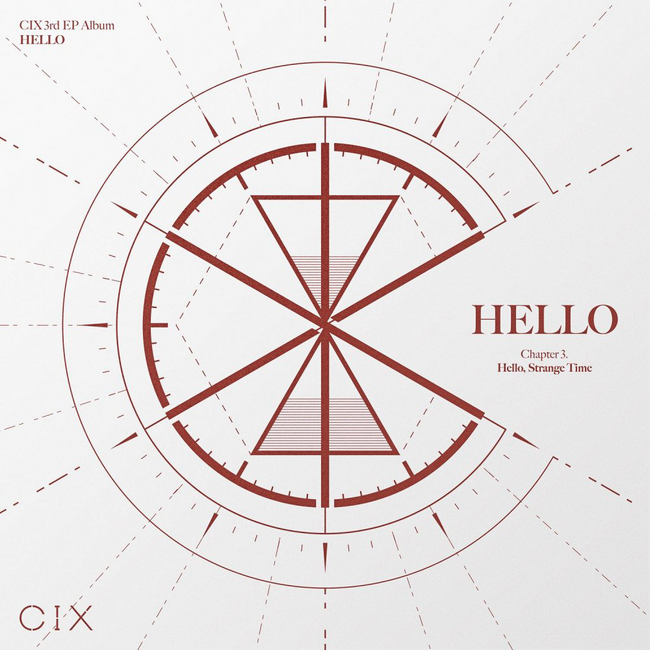 CIX - HELLO Chapter 3 Hello, Strange Time
