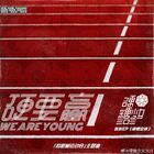 We Are Young YTSN