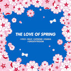 THE LOVE OF SPRING-CD