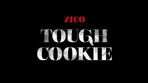 지코 (ZICO) - TOUGH COOKIE (터프쿠키) Official Music Video
