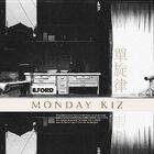 Monday Kiz - Monophony