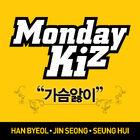 Monday Kiz - Heartburn