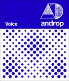 Androp - Voice