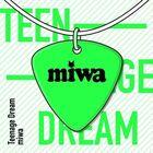 Miwa - Teenage Dream (ティーンエイジドリーム)