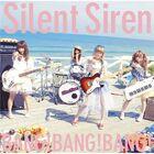 Silent Siren - BANG!BANG!BANG!