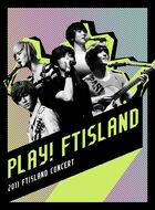 FTISLAND Concert 'PLAY FTISLAND' 2011