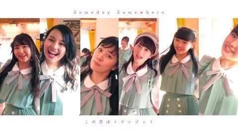Last Idol Someday Somewhere - Kono Koi wa Transit