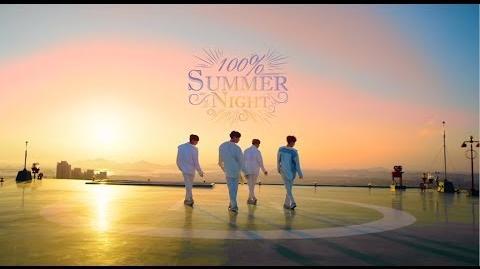 100%『Summer Night』MV(Dance Ver