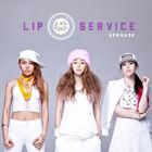 Lip Service - Upgrade