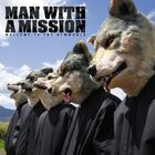 MAN WITH A MISSION - WELCOME TO THE NEWWORLD-CD