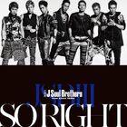 Sandaime J Soul Brothers - SO RIGHT