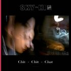 SKY-HI - Chit-Chit-Chat-CD