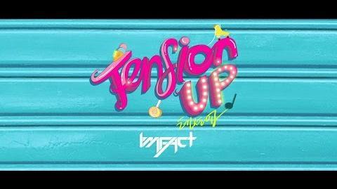 임팩트 IMFACT 'Tension up' Dance Practice video