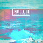 KOLAJ X Eric Nam - Into You