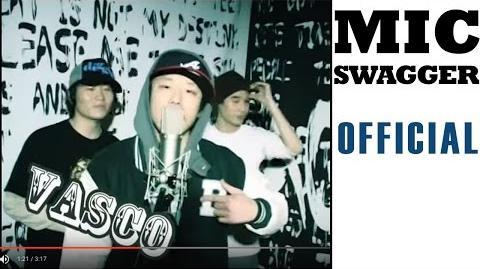 Mic Swagger 2편 - Vasco, Basick