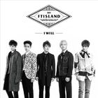 FTISLAND 5th Album 'I will'