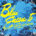 BLUE ENCOUNT - BAND OF DESTINATION