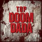 TOP-Doom Dada