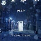 DEEP - True Love-CD