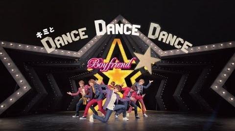 BOYFRIEND - Dance Dance Dance