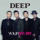 DEEP - Your Story-CD