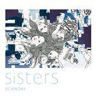 SCANDAL - Sisters