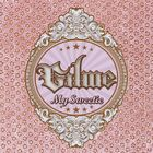 Gil Me - My Sweetie