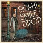 SKY-HI - Smile Drop-CD