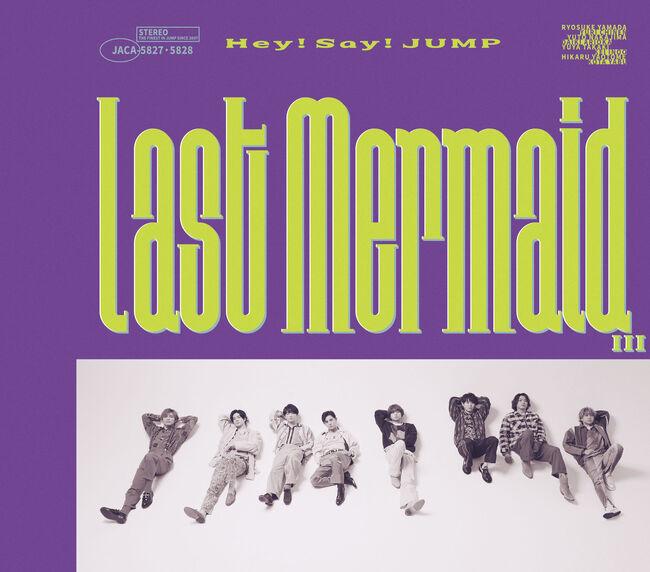 Hey! Say! JUMP Last Mermaid