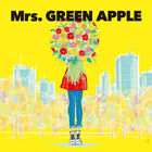 Mrs. GREEN APPLE . Dokokade hi wa noboru-Cd