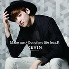 Kevin - Make me