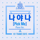 PRODUCE 101 - PICK ME (Piano Ver)