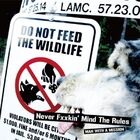 MAN WITH A MISSION - NEVER FXXKIN' MIND THE RULES-CD