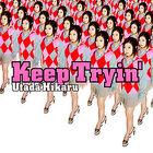 250px-Keep Tryin (Single)