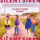 Silent Siren - Go Way!