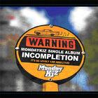 Monday Kiz - Incompletion
