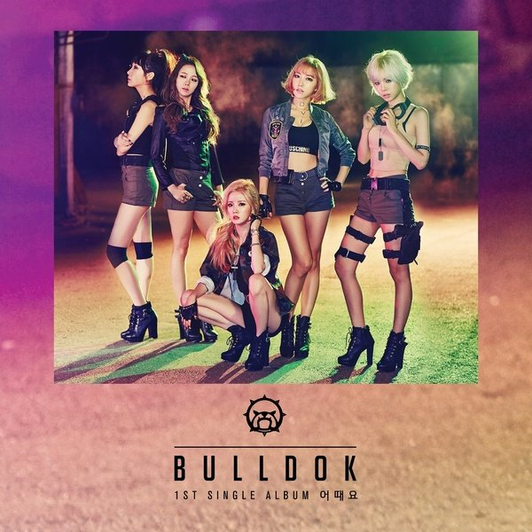 BULLDOK - 1st Single 'How's This'