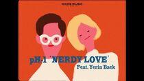 PH-1 - Nerdy Love (Feat. 백예린) (Prod