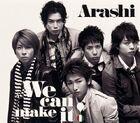 Arashi - We can make it!
