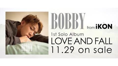 BOBBY (from iKON) - I LOVE YOU (Japanese Ver