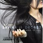Savina Drones-Does To Live