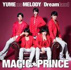 MAG!C☆PRINCE . YUME no MELODY-Dreamland-CD
