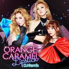 Orange Caramel - Lipstick DJ Remix