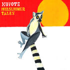 Koyote - Midsummer Tales
