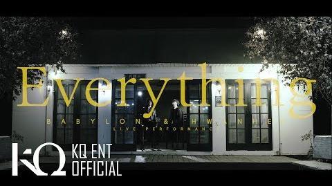 베이빌론(Babylon) & 환희 of Fly to the Sky - 'Everything' (Live)