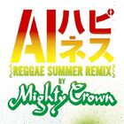 AI - Happiness (Reggae Summer Remix by Mighty Crown)-CD