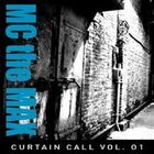 M.C The MAX Curtain Call Vol.1